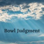 Course 2 – The Bowl Judgements – Level 1 – MUST FINISH COURSE 1