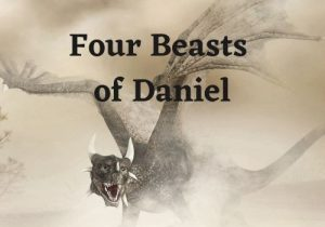 The Four Beasts of Daniel – Course 4 – Level 1