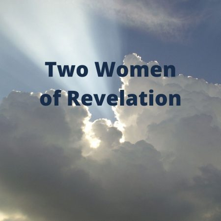 Course 7 – Level 2 – The Two Women of Revelation